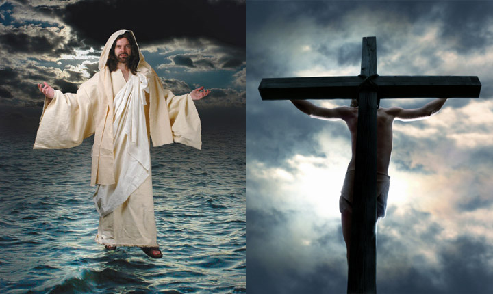 Jesus walked on water and died on a cross to take the punishment for our disobedience